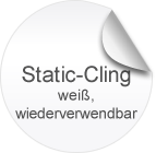 Static-Cling, weiß, haftet zuverlässig, ganz ohne Klebstoff und lässt sich ruckzuck wieder ablösen. Ideal für wechselnde Werbeaktionen.