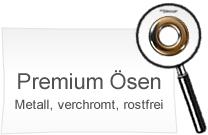 Premium Metallösen